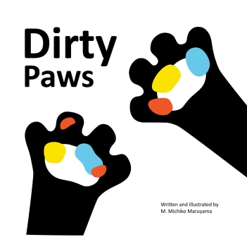 Dirty Paws by Michiko Maruyama